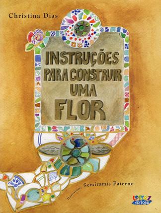 Instruções para construir uma Flor