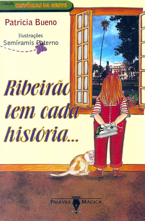 Ribeirão tem cada história...
