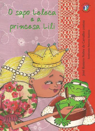 O Sapo Leleca e a Princesa Lili