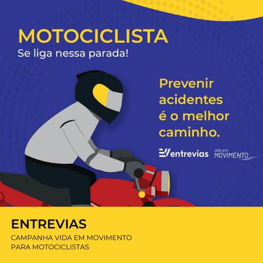 Campanha Motociclistas Entrevias