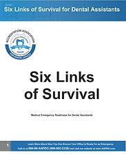 Dental Assistants Six Links of Survival