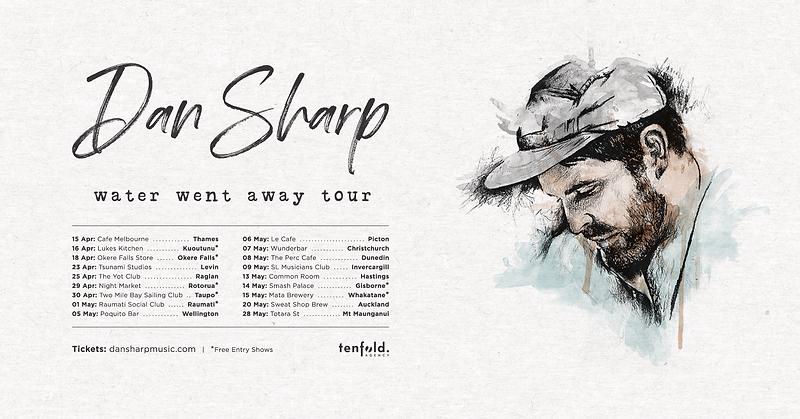 Dan Sharp Water Went Away Tour