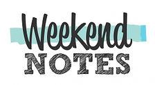 Weekend-Notes.jpg