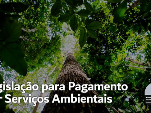 Legislação para Pagamento por Serviços Ambientais