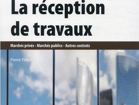 La réception de Travaux - Le nouvel ouvrage de Pierre Pintat est disponible
