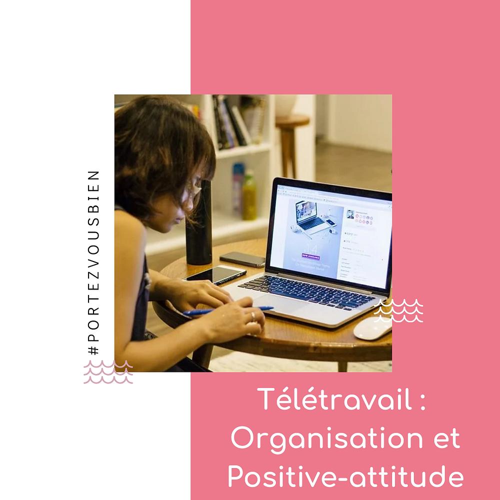 Portez Vous Bien télétravail : organisation et positive attitude