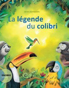 Portez Vous Bien présente le livre de Denis Kormann sur la légende du Colibri
