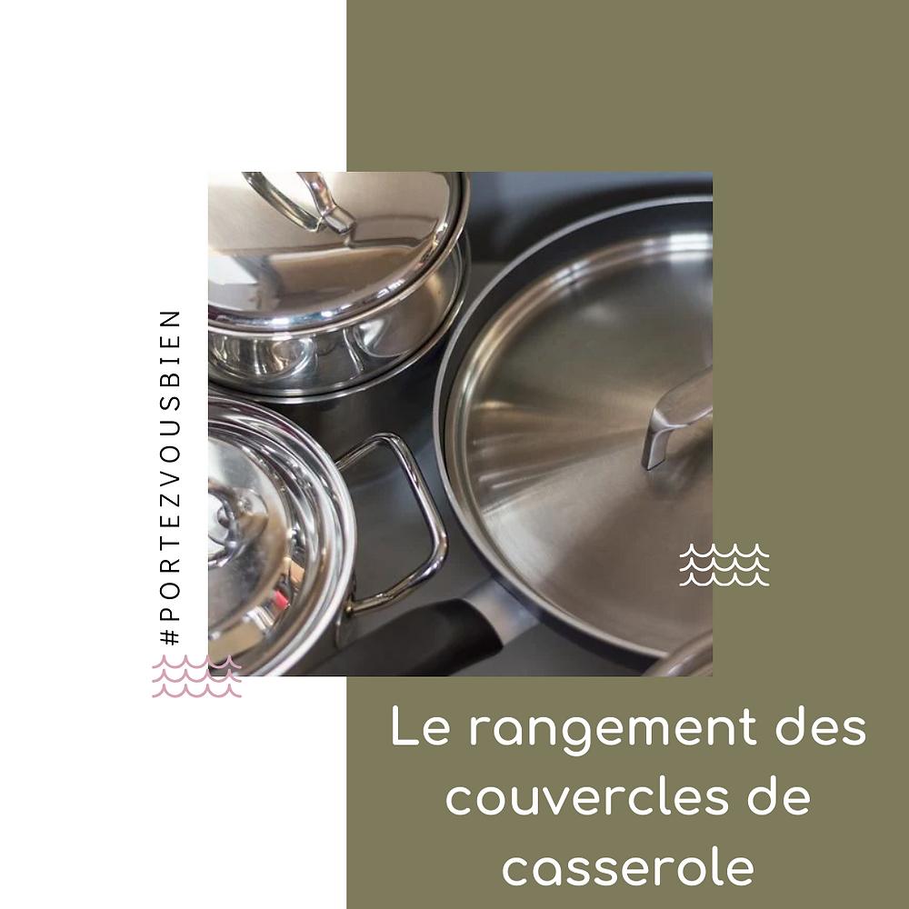 Portez Vous Bien Astuces pour ranger les couvercles de casseroles