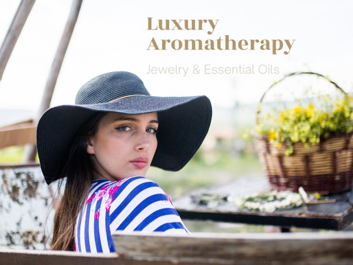 Luxury Aromatherapy is here for you!