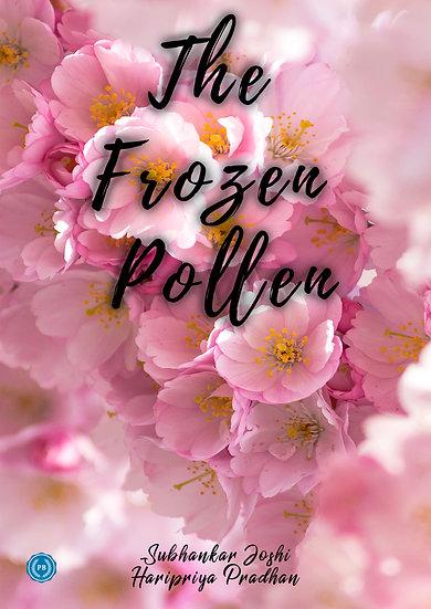The Frozen Pollen