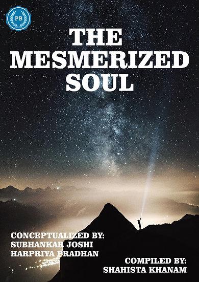 THE MESMERIZED SOUL