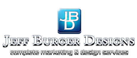 Jeff Burger Designs, Complete Marketng & Design Servies - Graphic Arts, Advertising, Branding, Desktop Publishing, Print, Web, TV