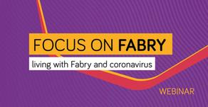 Focus on Fabry: living with Fabry and coronavirus