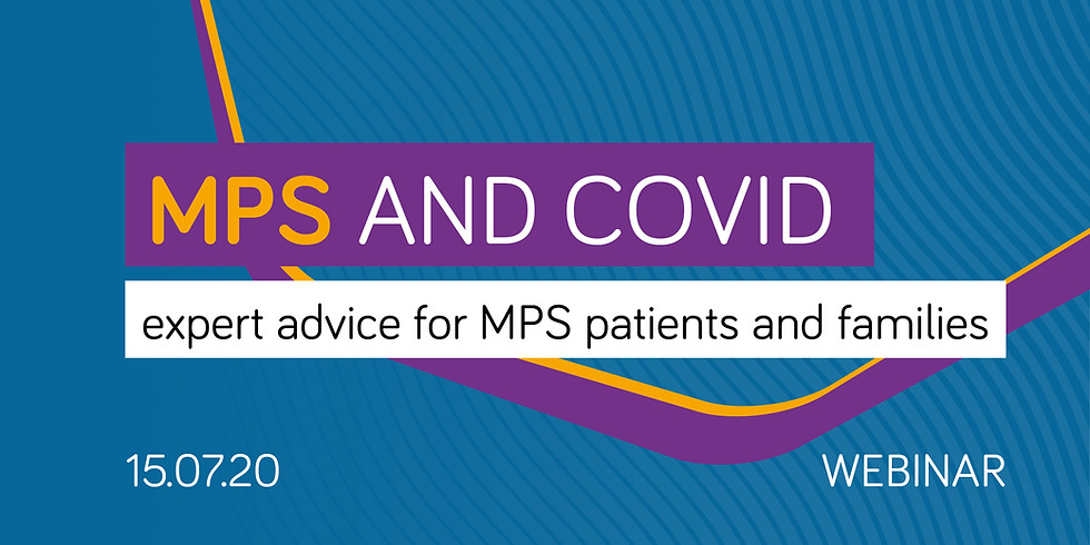 MPS and COVID webinar: expert advice for patients and families