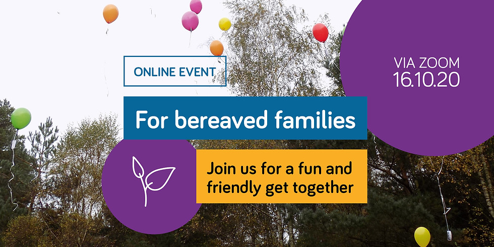 Online event for bereaved families