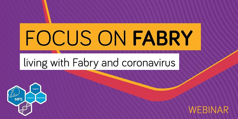 Focus on Fabry webinar: living with Fabry and coronavirus