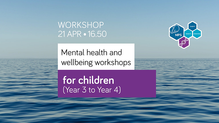 Mental health and wellbeing workshop for children (Year 3 to Year 4)