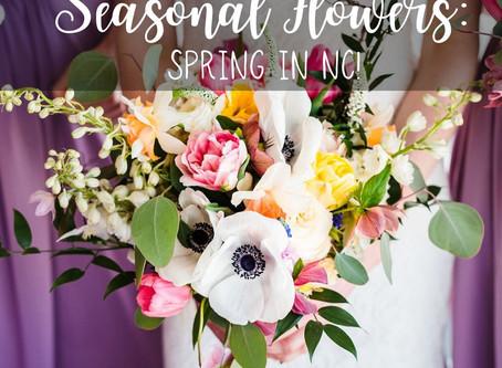 Seasonal Flowers- Spring in NC!