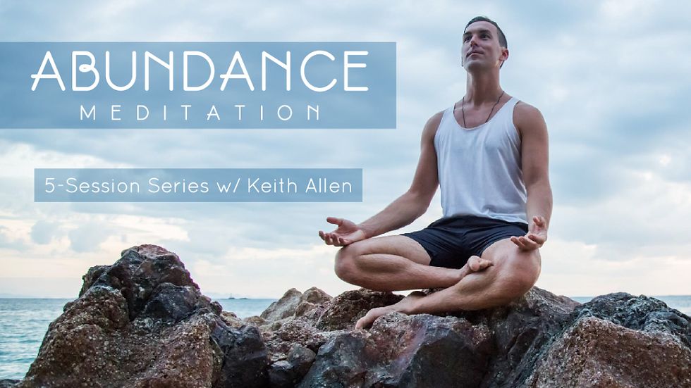 Meditation for Abundance 5-Class Program.