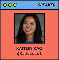 SpeakerBadges_Website-Kaitlin Kao.png