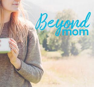 IMPACT_Beyond Mom.jpg