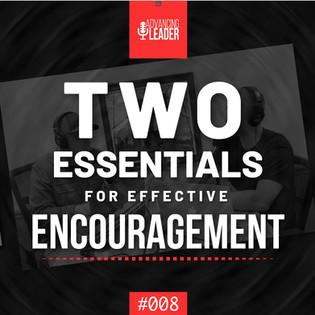 2 Essentials for Effective Encouragement   ALP008