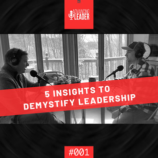 5 Insights to Demystify Leadership | ALP001