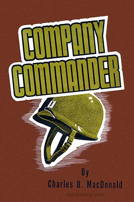 Company Commander, first edition (1947) dust cover, Infantry Journal Press.