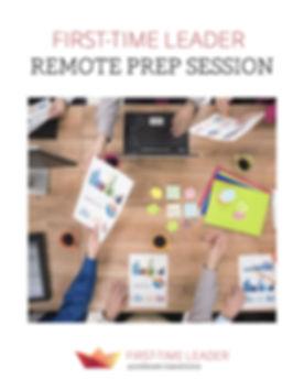 First-Time Leader Remote Prep Session Flyer