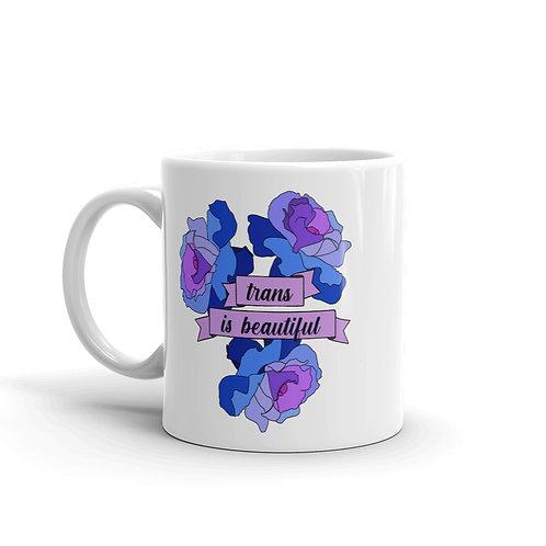 Trans is Beautiful Mug