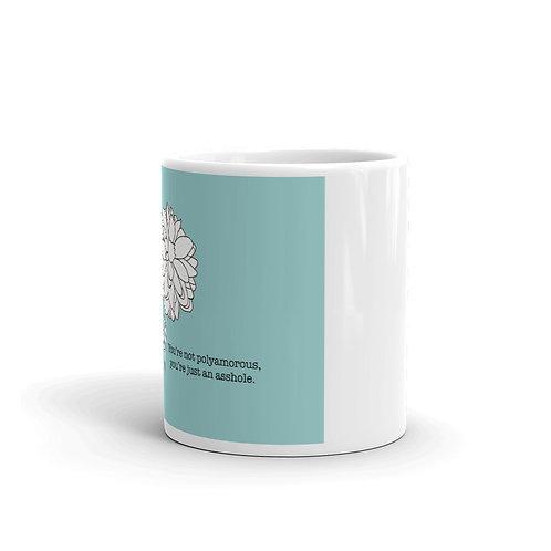 You're an Asshole Mug
