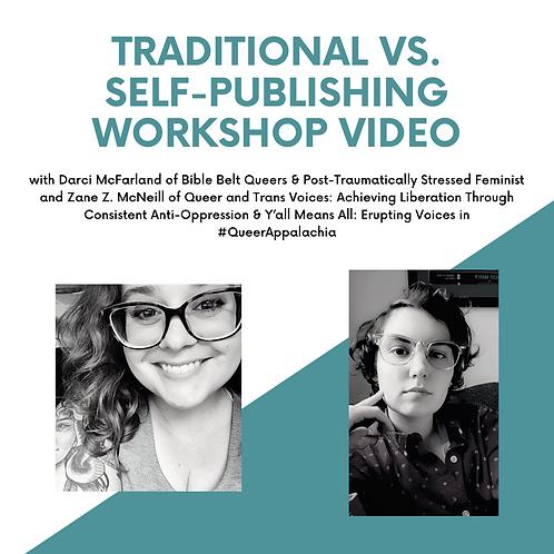 Traditional VS. Self-Publishing Workshop Video