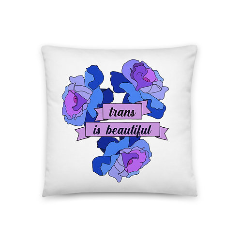 Trans is Beautiful Pillow