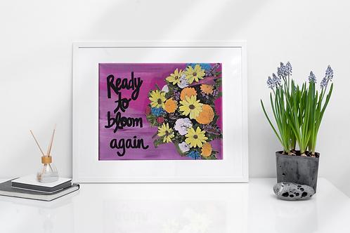 Ready to Bloom Again 8.5x11 Print