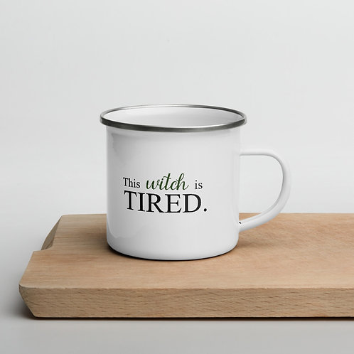 This Witch is Tired Enamel Mug