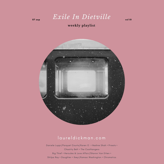 Exile In Dietville: Volume 1. (Ibeyi, Nadine Shah, Shilpa Ray, and more!)