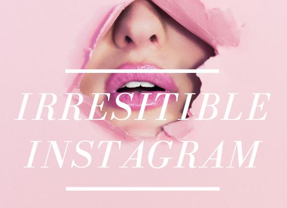 Irresistible Instagram Pre-Sale