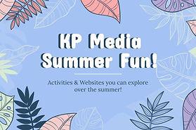 KP Media - Summer Online Activities & Re