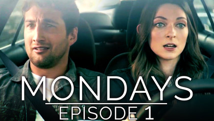 Web Series! MONDAYS