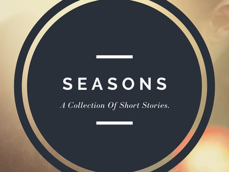 Seasons - A Collection Of Short Stories