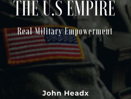 U.S Empire - Real Military Empowerment