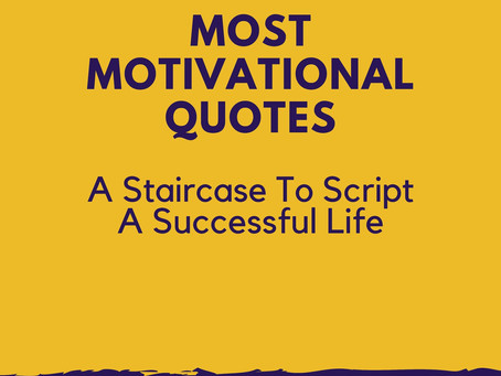 Most Motivational Quotes