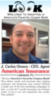 Testimonial from J. Carlos Orozco, American Insurance