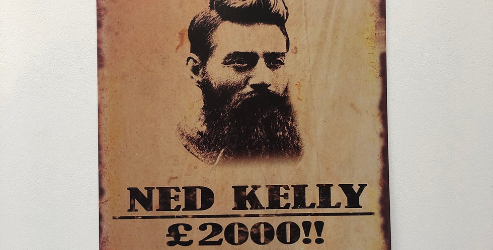 Ned Kelly WANTED Metal Sign