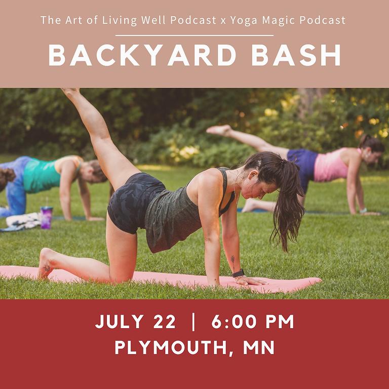 Backyard Bash with Yoga Magic x Art of Living Well Podcast
