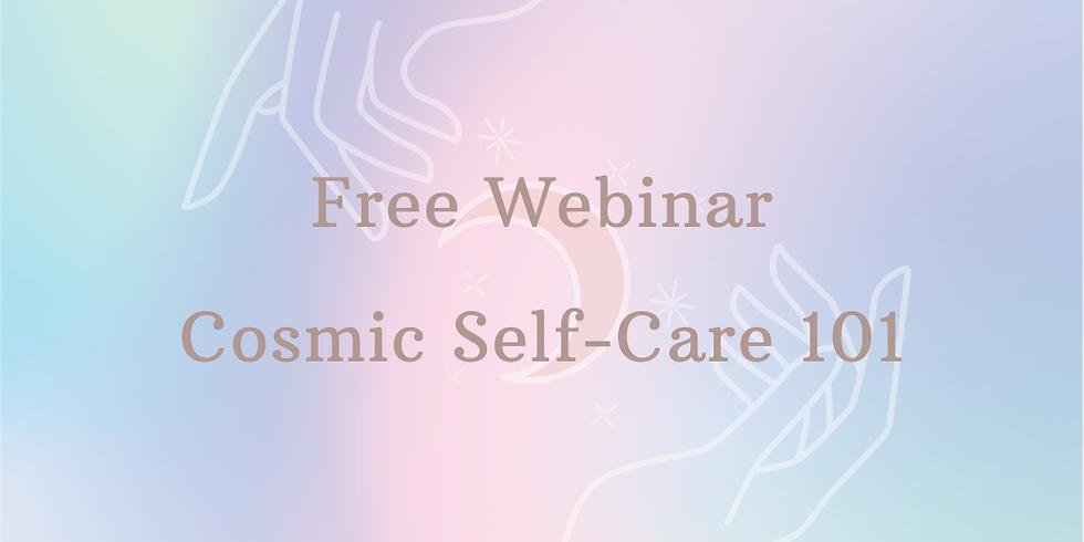 Free Cosmic Self-Care Webinar