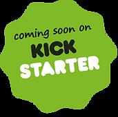 coming soon on kickstarter.png