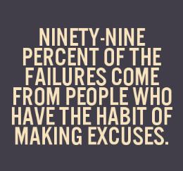 Excuses..