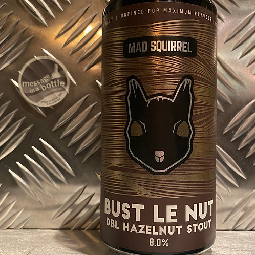 Mad Squirrel 🇬🇧 BUST LE NUT : DBL Hazelnut Stout