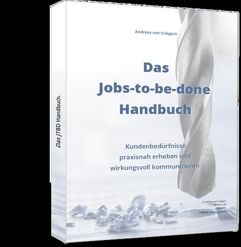 Das Jobs-to-be-done Handbuch